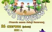 Zaproszenie na rajd rowerowy 26 czerwca 2021 r. (sobota)